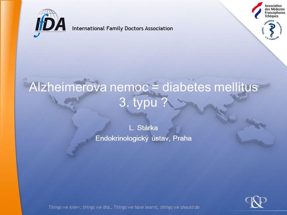 Alzheimerova nemoc = diabetes mellitus 3. typu