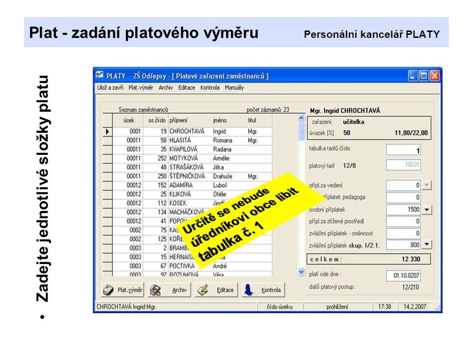Plat - zadání platového výměru Personální kancelář PLATY