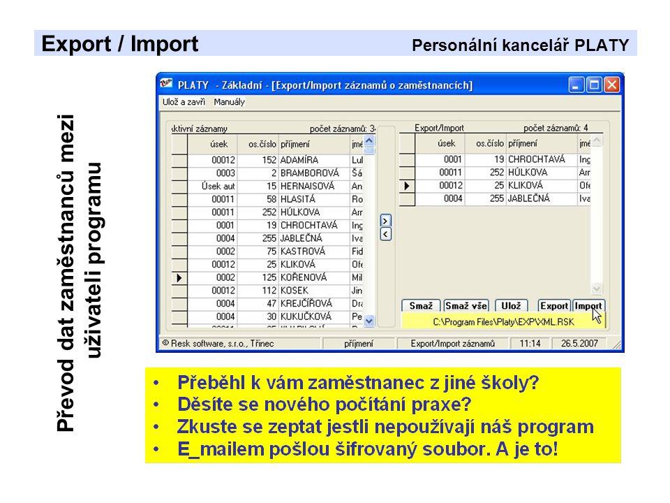 Export / Import Personální kancelář PLATY