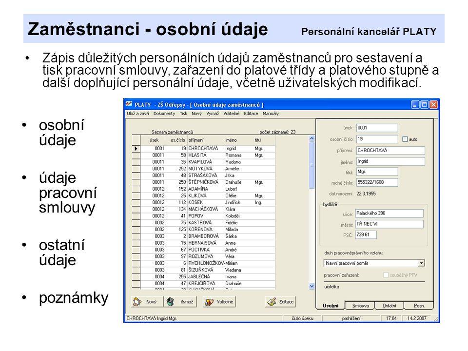 Zaměstnanci - osobní údaje Personální kancelář PLATY