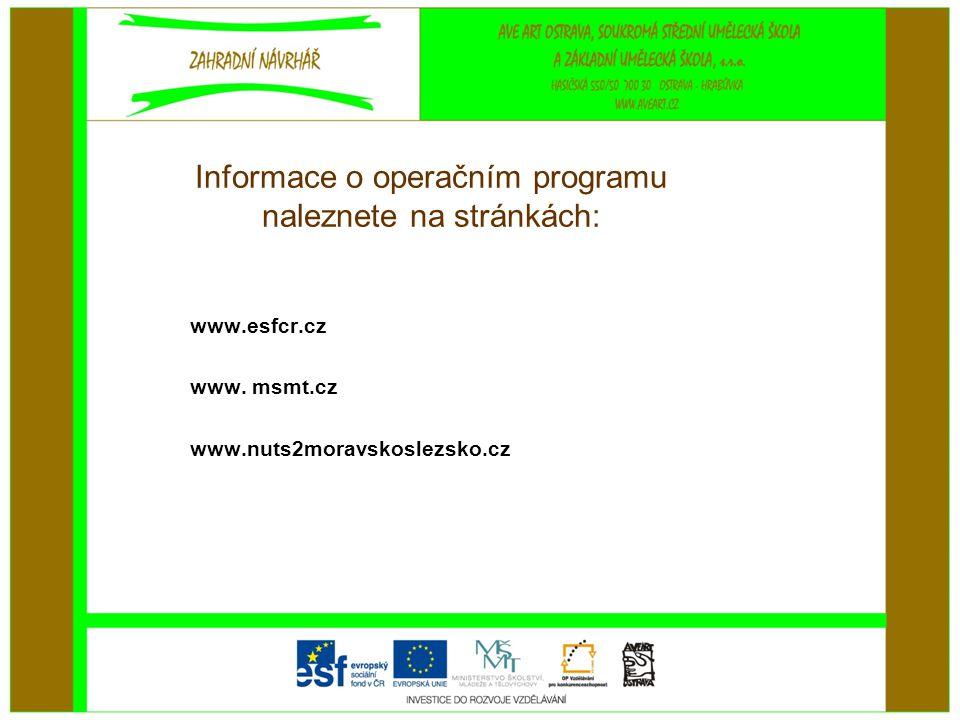 Informace o operačním programu naleznete na stránkách: