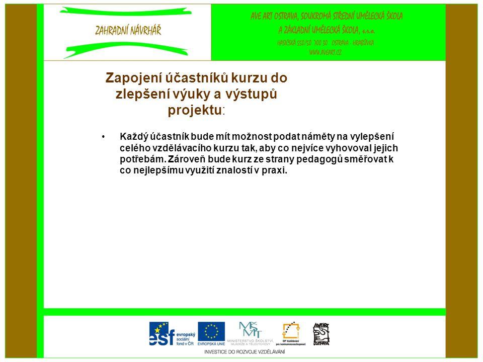 Zapojení účastníků kurzu do zlepšení výuky a výstupů projektu: