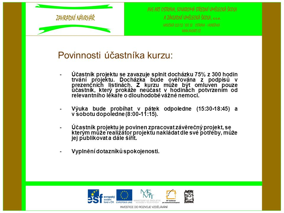 Povinnosti účastníka kurzu: