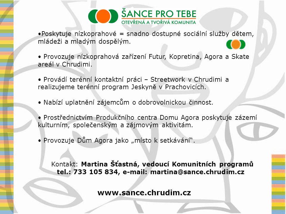 tel.: 733 105 834, e-mail: martina@sance.chrudim.cz