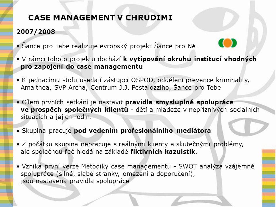 CASE MANAGEMENT V CHRUDIMI