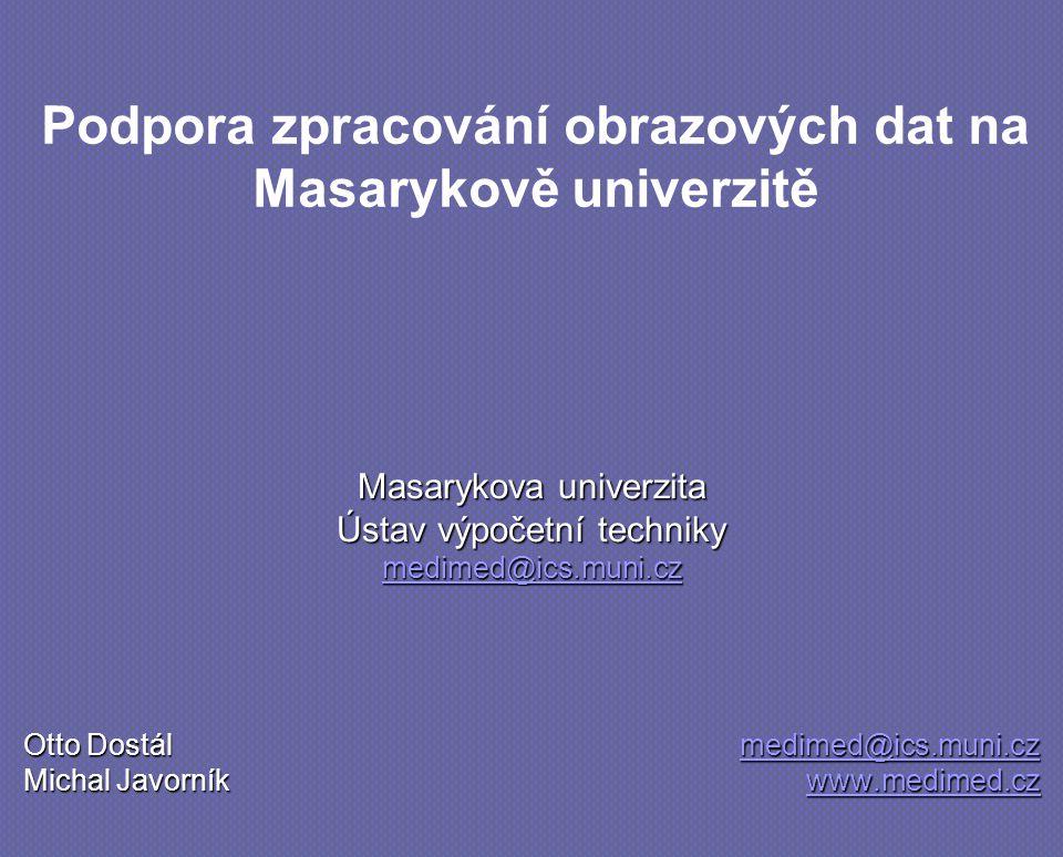 Podpora zpracování obrazových dat na Masarykově univerzitě