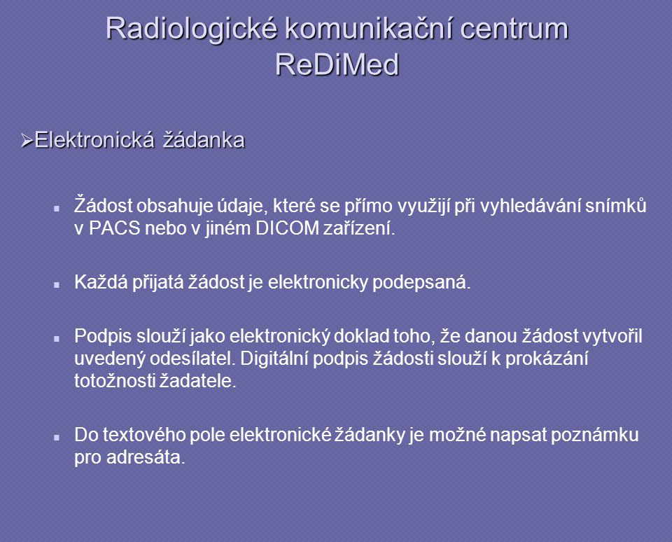 Radiologické komunikační centrum ReDiMed
