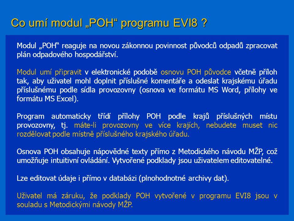 "Co umí modul ""POH programu EVI8"