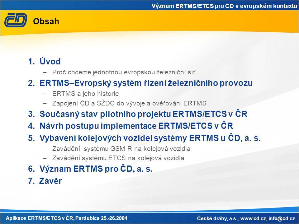 2. ERTMS–Evropský systém řízení železničního provozu
