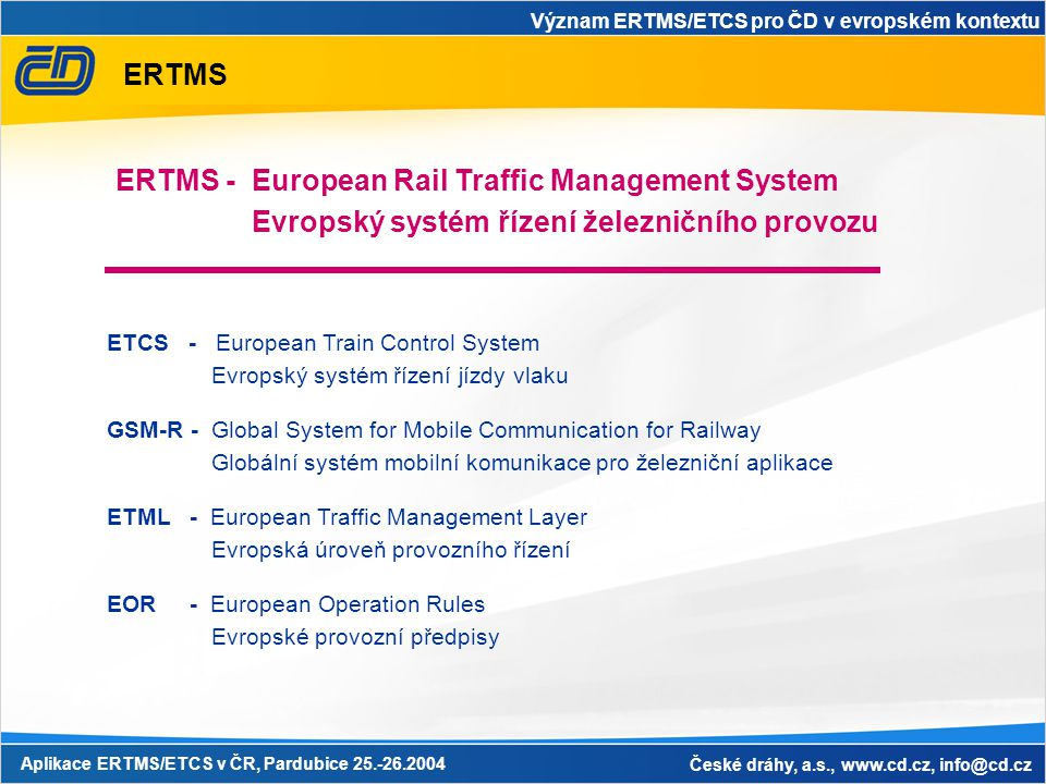 ERTMS - European Rail Traffic Management System