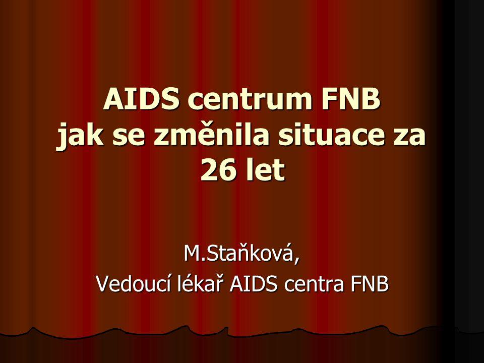 AIDS centrum FNB jak se změnila situace za 26 let