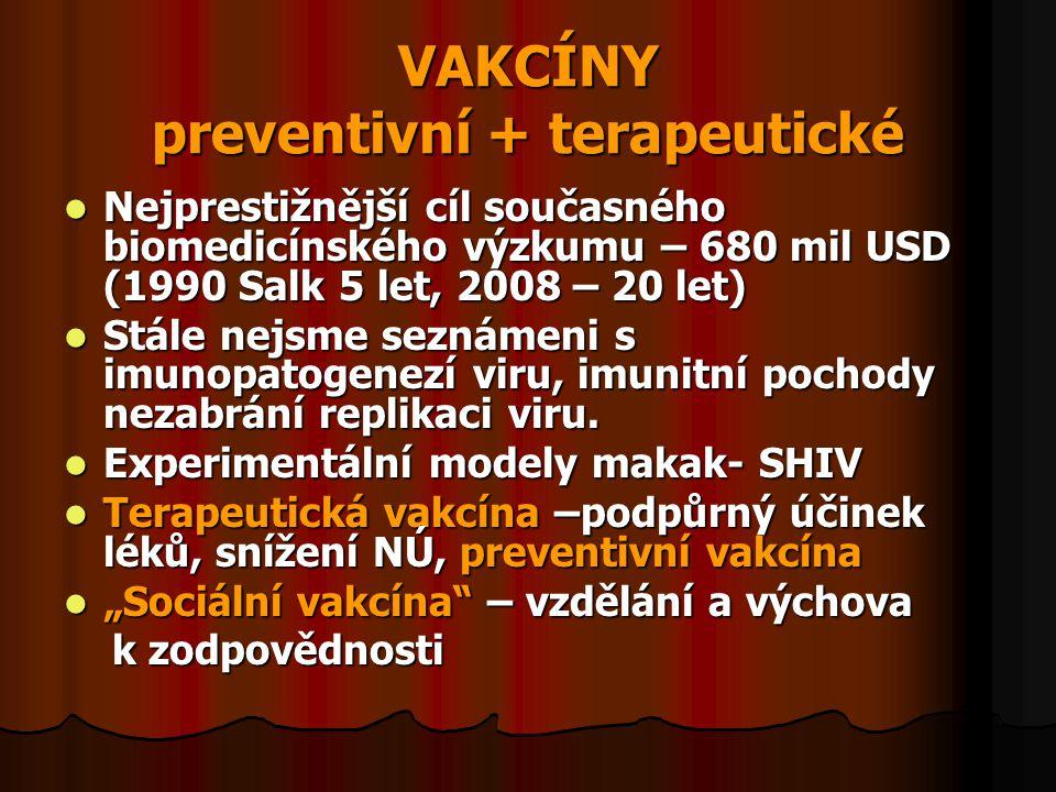 VAKCÍNY preventivní + terapeutické