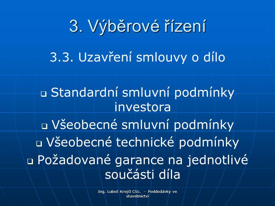 3. Výběrové řízení 3.3. Uzavření smlouvy o dílo