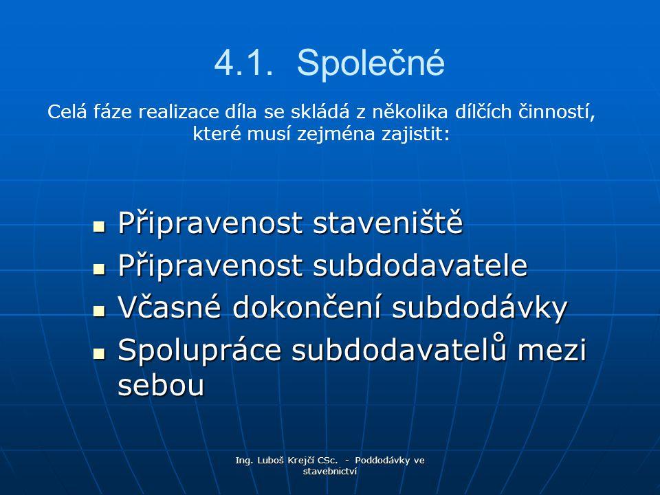 Ing. Luboš Krejčí CSc. - Poddodávky ve stavebnictví