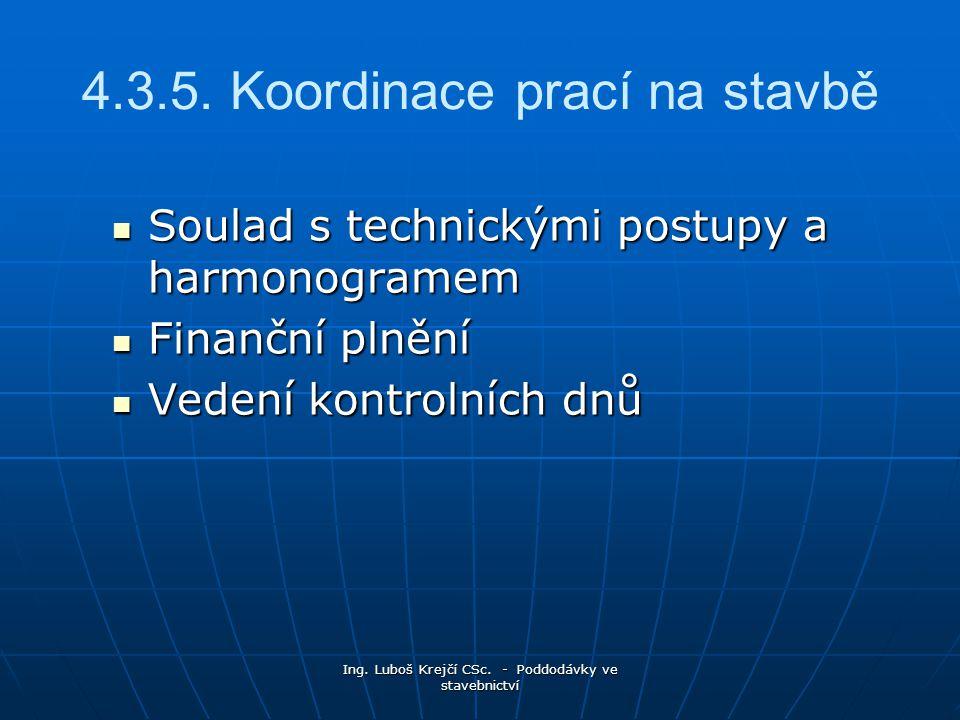 4.3.5. Koordinace prací na stavbě