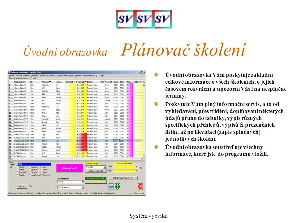 Úvodní obrazovka – Plánovač školení