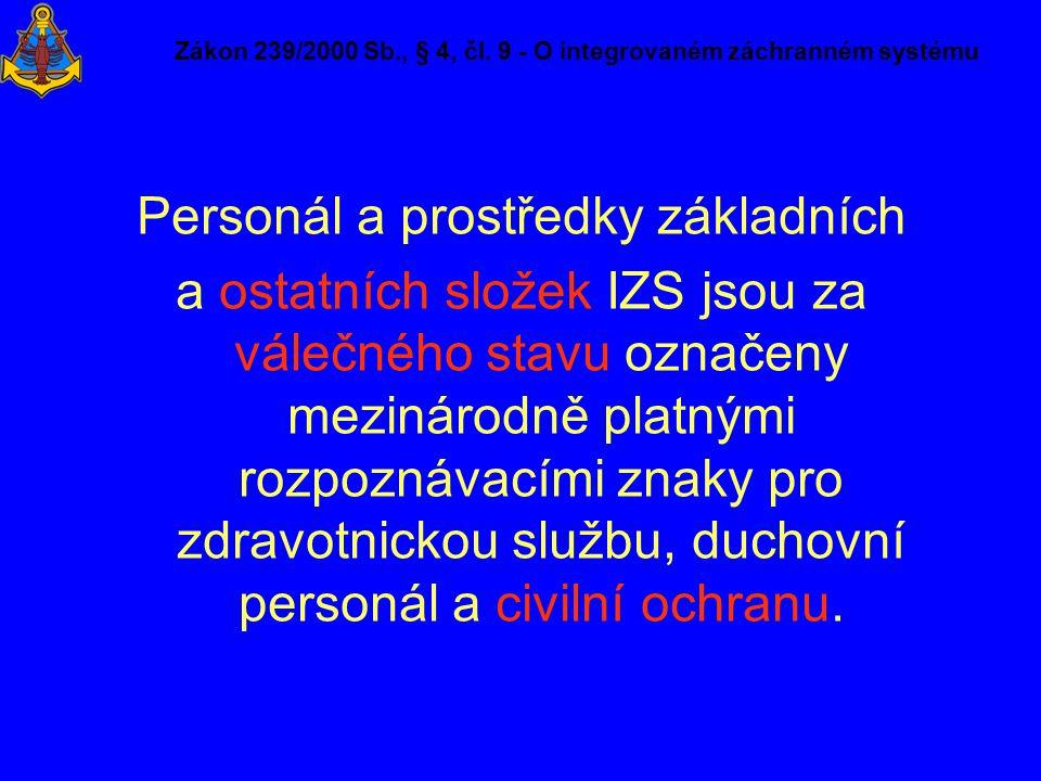 Zákon 239/2000 Sb., § 4, čl. 9 - O integrovaném záchranném systému