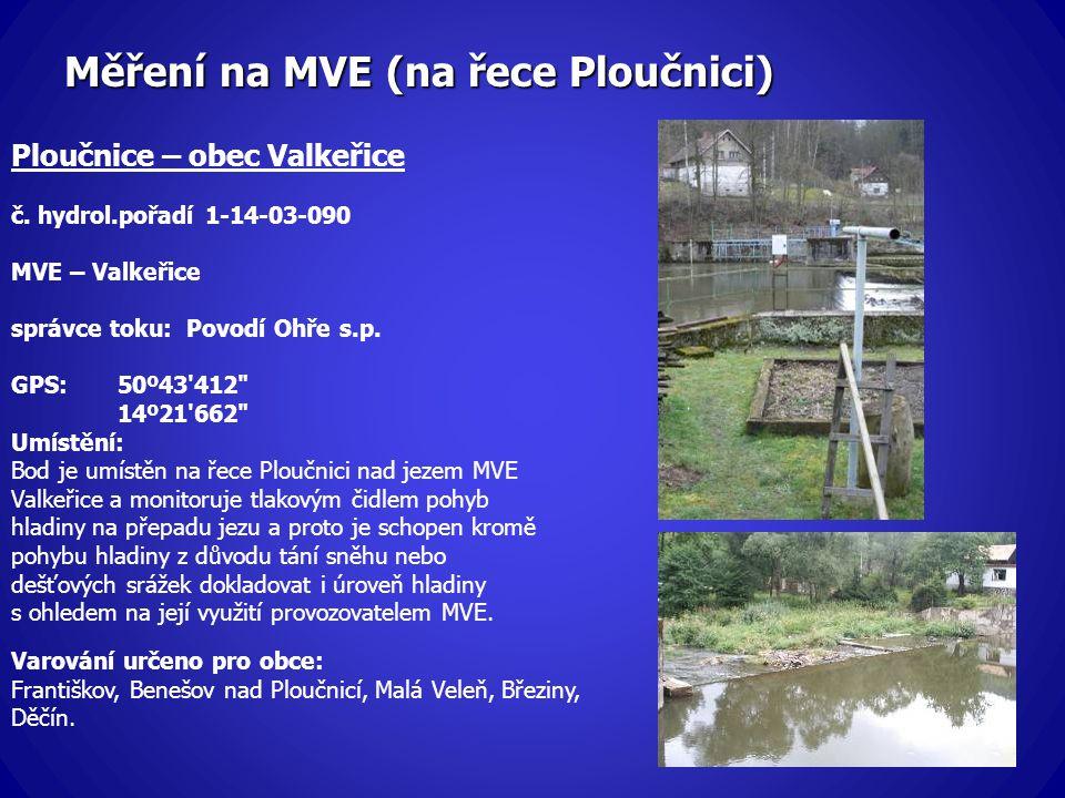 Měření na MVE (na řece Ploučnici)