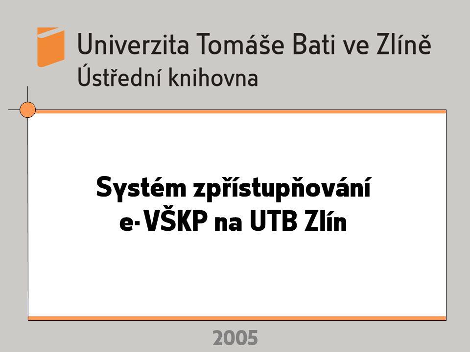 Myšlenka Digitální knihovny e-VŠKP