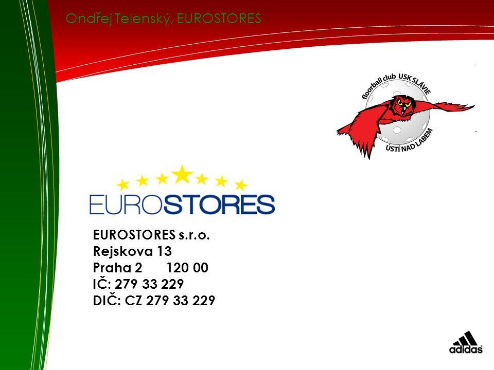 Ondřej Telenský, EUROSTORES