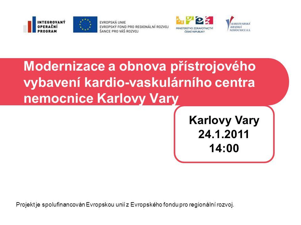 Modernizace a obnova přístrojového vybavení kardio-vaskulárního centra nemocnice Karlovy Vary