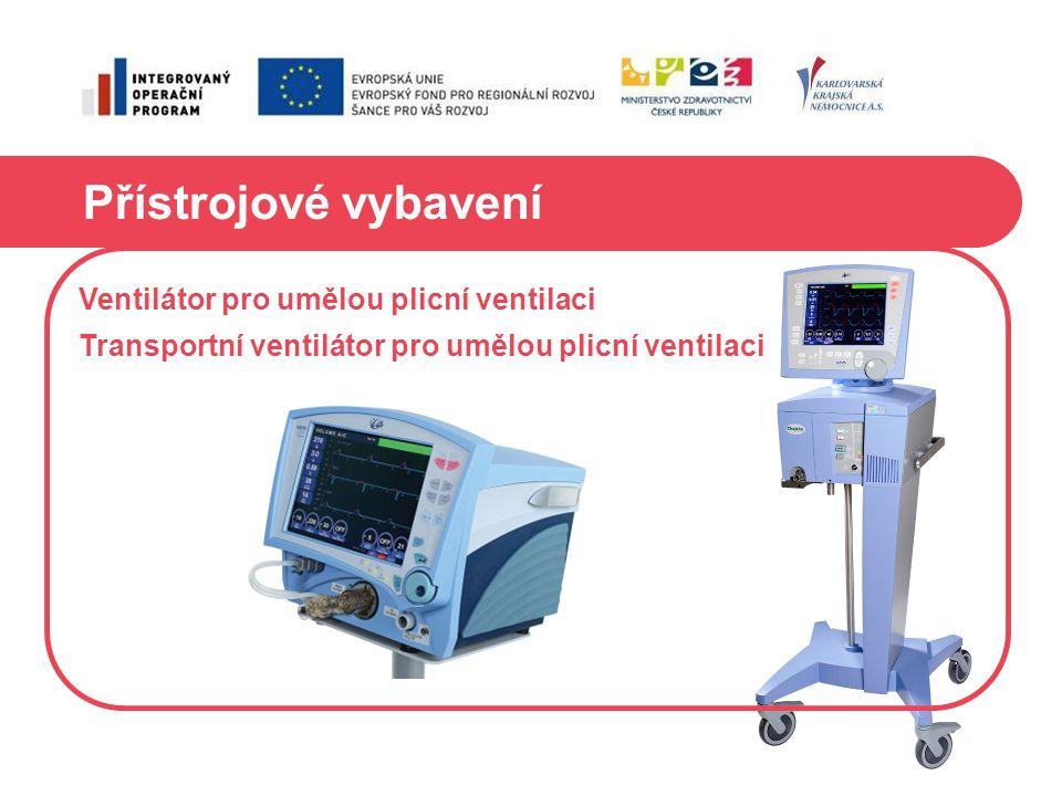 Přístrojové vybavení Ventilátor pro umělou plicní ventilaci