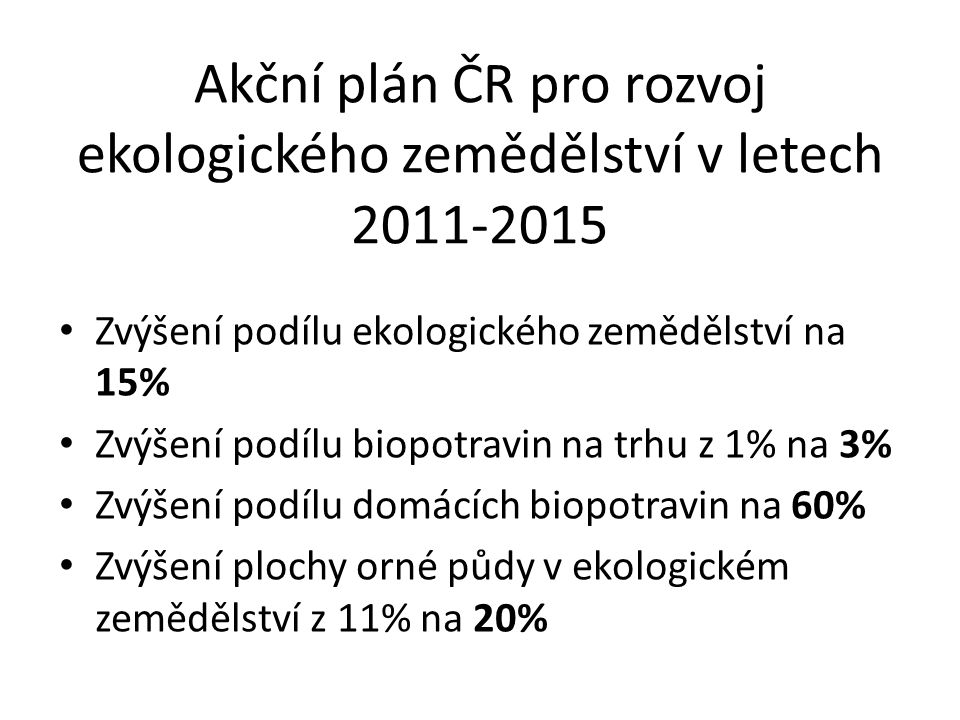 Akční plán ČR pro rozvoj ekologického zemědělství v letech 2011-2015