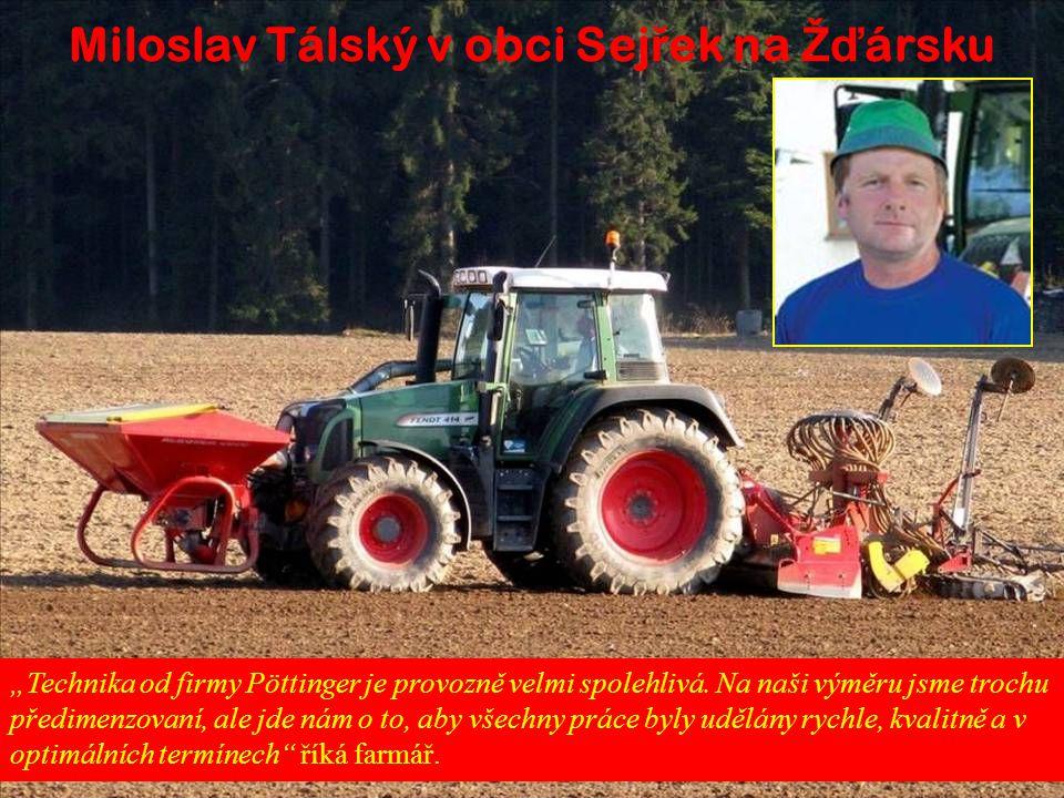 Miloslav Tálský v obci Sejřek na Žďársku
