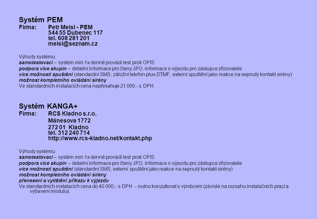 Systém PEM Systém KANGA+