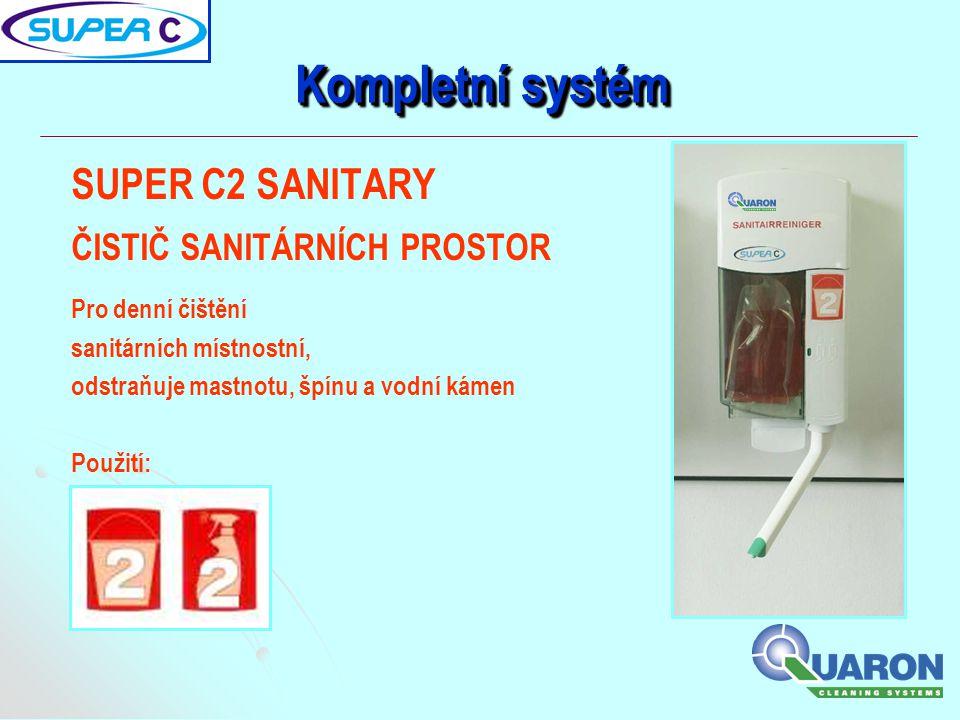 Kompletní systém SUPER C2 SANITARY ČISTIČ SANITÁRNÍCH PROSTOR