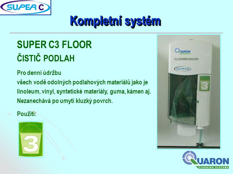 Kompletní systém SUPER C3 FLOOR ČISTIČ PODLAH Pro denní údržbu