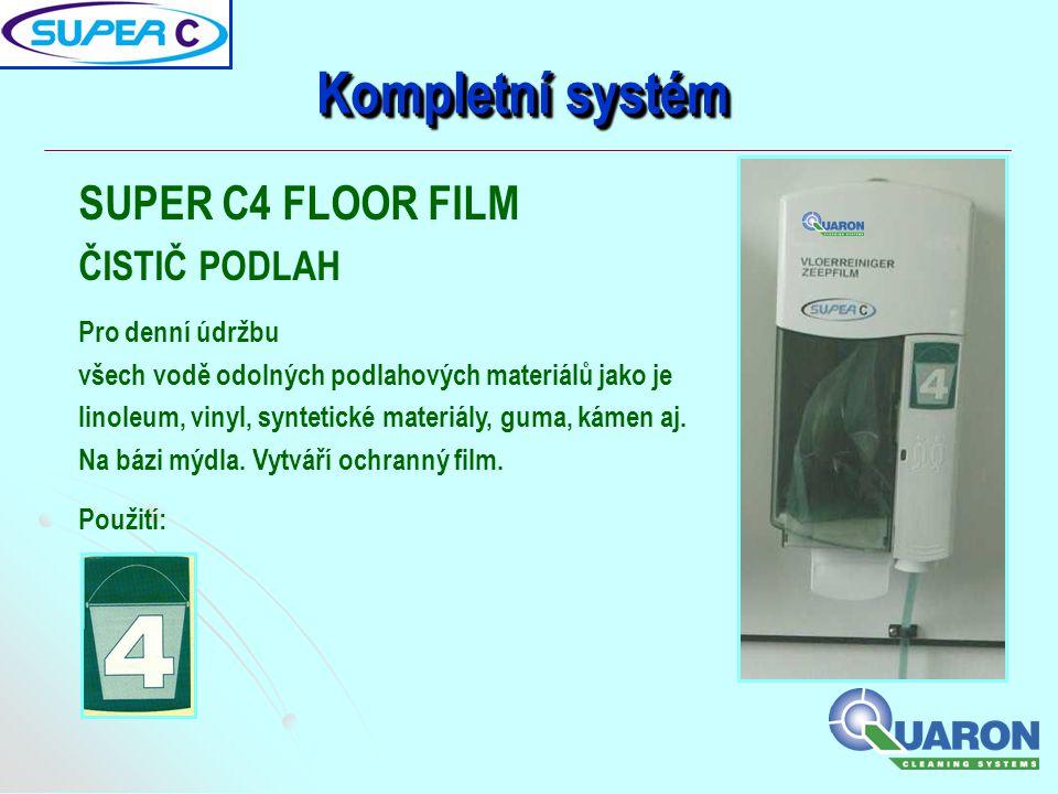 Kompletní systém SUPER C4 FLOOR FILM ČISTIČ PODLAH Pro denní údržbu