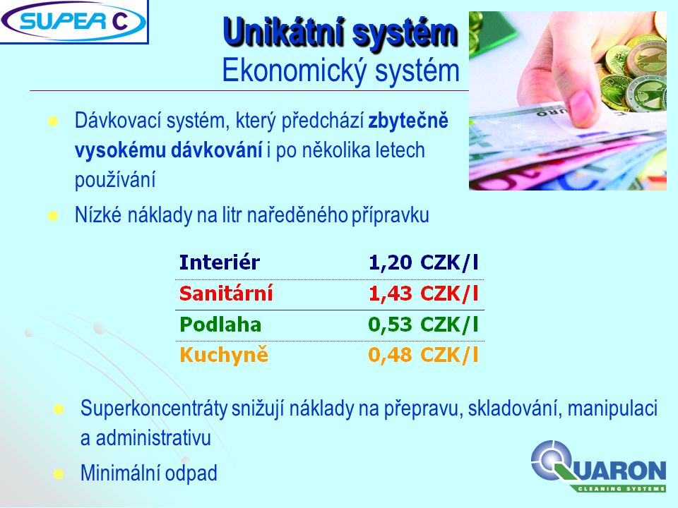 Unikátní systém Ekonomický systém