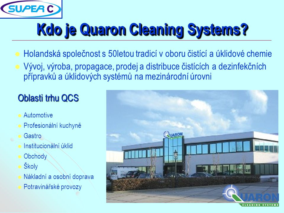 Kdo je Quaron Cleaning Systems