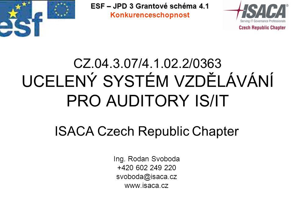CZ.04.3.07/4.1.02.2/0363 UCELENÝ SYSTÉM VZDĚLÁVÁNÍ PRO AUDITORY IS/IT