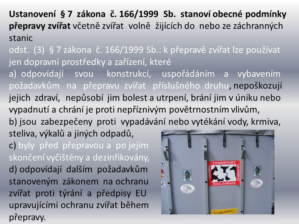 Ustanovení § 7 zákona č. 166/1999 Sb