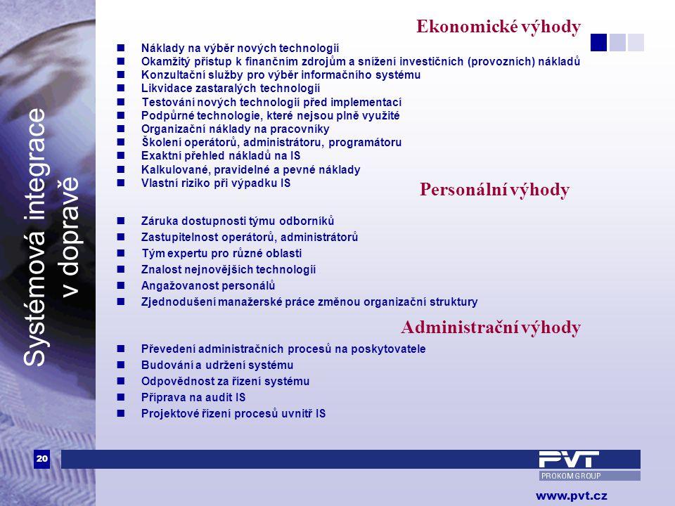 Ekonomické výhody Personální výhody Administrační výhody