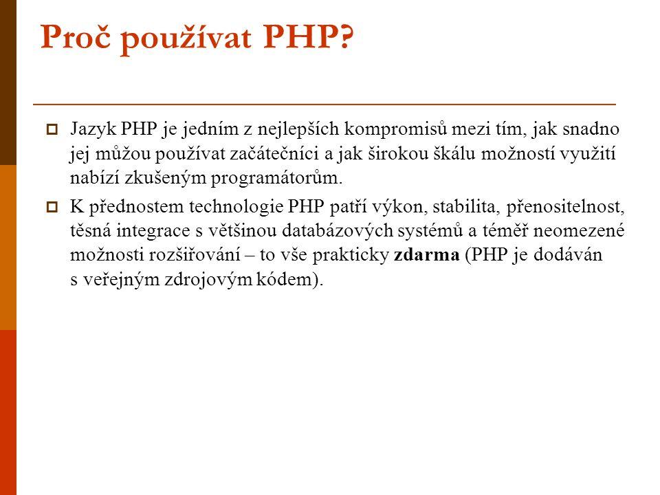 Proč používat PHP