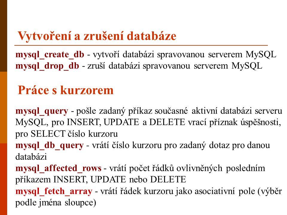 Vytvoření a zrušení databáze