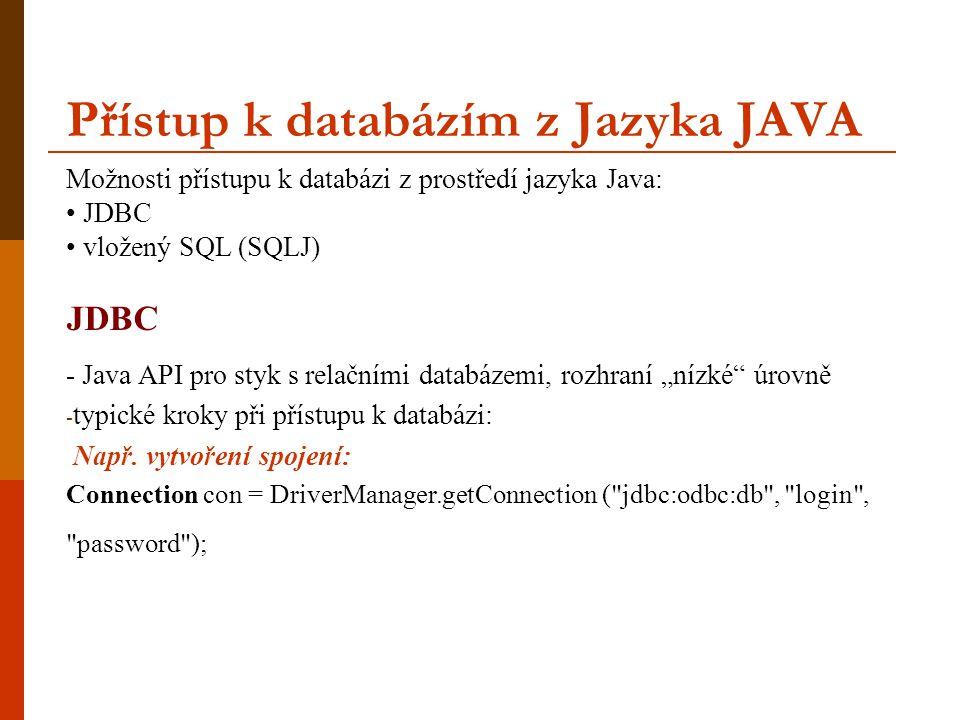 Přístup k databázím z Jazyka JAVA