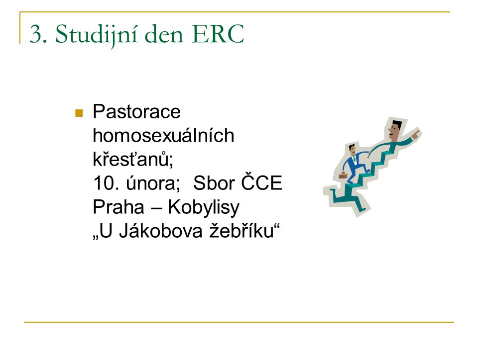 3. Studijní den ERC Pastorace homosexuálních křesťanů; 10.
