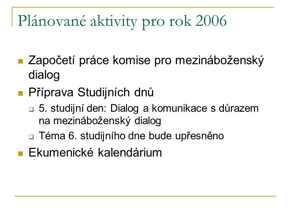 Plánované aktivity pro rok 2006