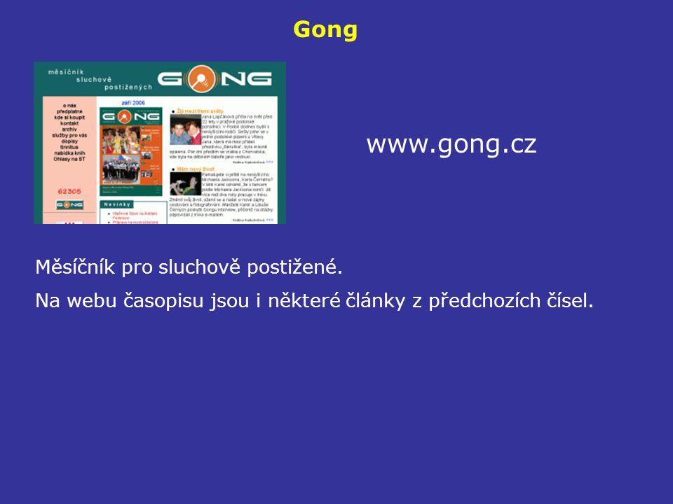 www.gong.cz Gong Měsíčník pro sluchově postižené.