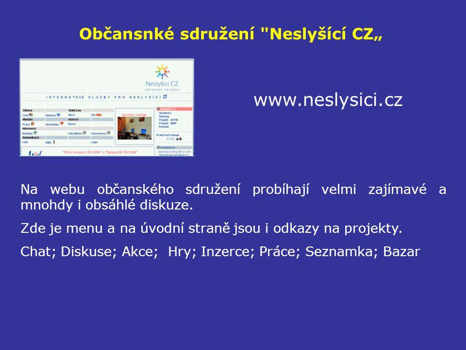 """Občansnké sdružení Neslyšící CZ"""""""