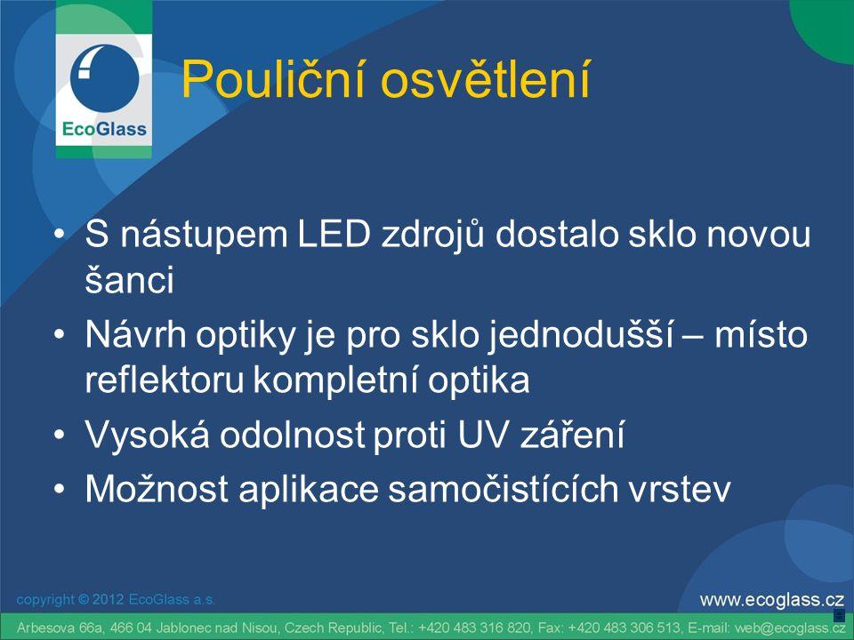 Pouliční osvětlení S nástupem LED zdrojů dostalo sklo novou šanci
