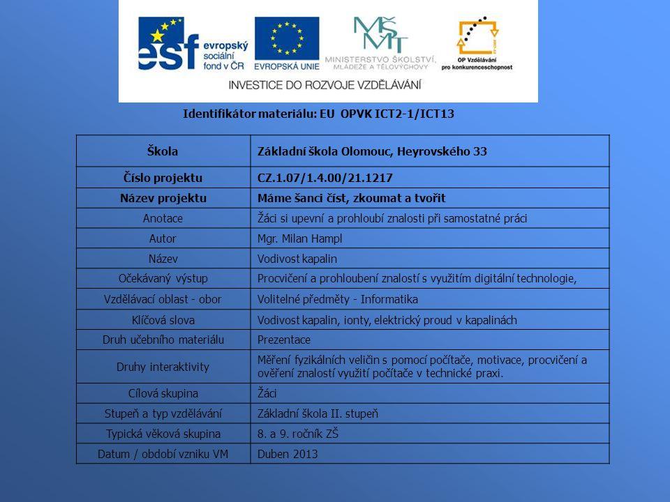 Identifikátor materiálu: EU OPVK ICT2-1/ICT13