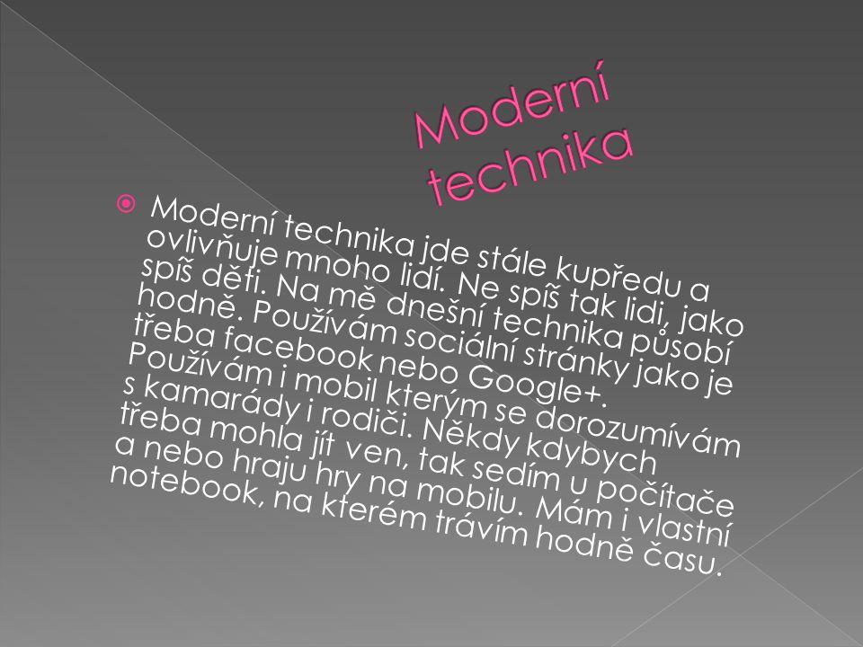 Moderní technika