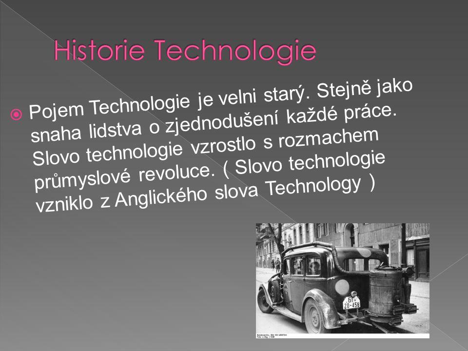 Historie Technologie