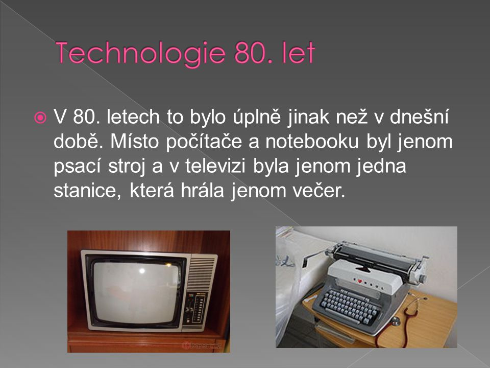 Technologie 80. let