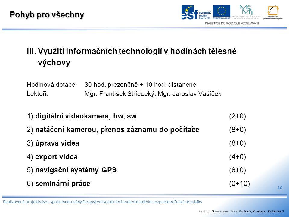 III. Využití informačních technologií v hodinách tělesné výchovy